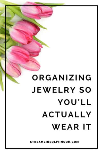 Organizing Jewelry So You'll Actually Wear It