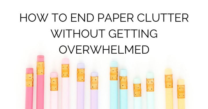 How to end paper clutter without getting overwhelmed with pastel colored pencils on white background
