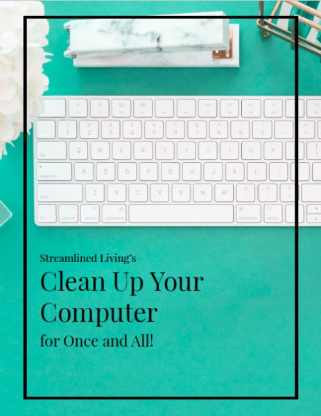 ce on organizing your computer so that it stays de-cluttered and organized!  The best computer organizing advice because it is so simple and easy to fit into any schedule!