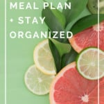 One of the easiest ways to ensure you stay organized is to plan out your meals! Learn how to plan your mealtimes easily!
