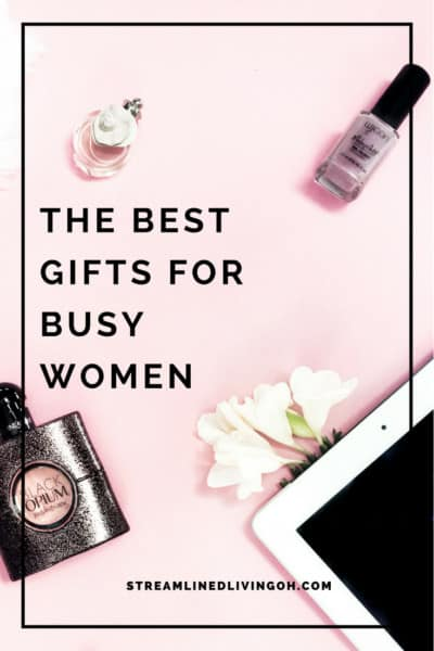 The best gift ideas for busy women