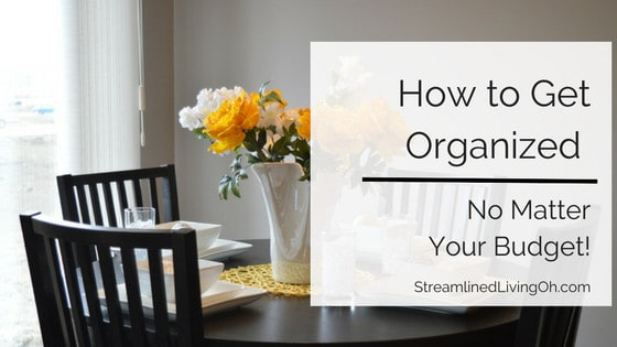 how to get organized on any budget