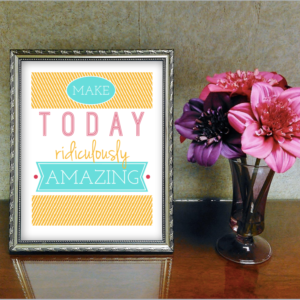 I love how cute this printable Make Today Ridiculously Amazing wall art is! So motivational and a fantastic reminder to make each day count!