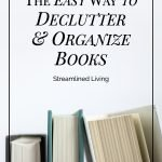 Organizing Books: Decluttering and Ordering Your Book Collection